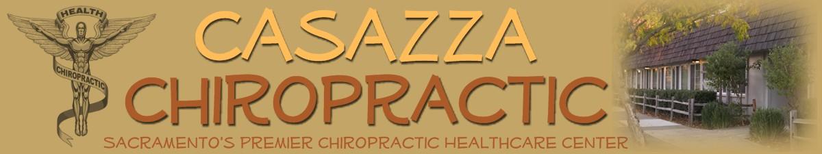 Casazza Chiropractic - Sacramento Chiropractic